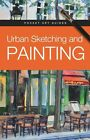 Urban Sketching and Painting by Parramon Editorial Team 9780764167188