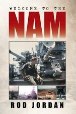 Welcome to The 'Nam by Rod Jordan (2014, Hardcover)
