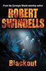 Blackout by Robert Swindells (Paperback, 2011)