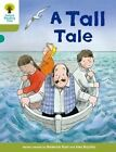 Oxford Reading Tree Biff, Chip and Kipper Stories Decode and Develop: Level 7: A Tall Tale by Mr. Nick Schon, Roderick Hunt, Paul Shipton (Paperback, 2015)