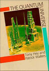 The Quantum Universe by Anthony J. G. Hey, Patrick Walters (Paperback, 1987)