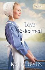 2014 Love Redeemed Kelly Irvin The New Hope Amish Christian Fiction Romance