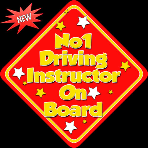No 1 Driving Instructor on Board like Baby on Board Car Sign Non Pers Red//Yellow