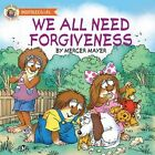 We All Need Forgiveness by Mercer Mayer (Board book, 2014)