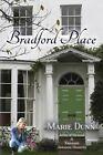 Bradford Place by Marie Dunn (Paperback / softback, 2014)