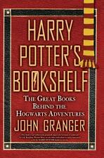 Harry Potter's Bookshelf : The Great Books Behind the Hogwarts Adventures by Jo…
