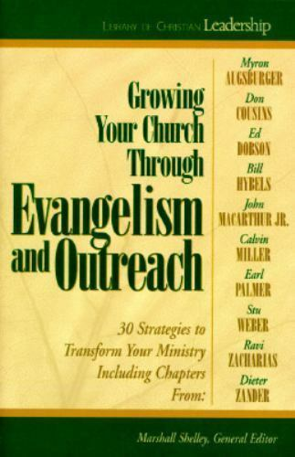 Growing Your Church Through Evangelism and Outreach: Library of Christian