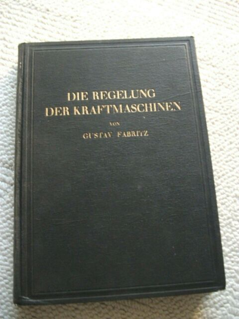 Fabritz, G.: the regulation of machinery, taking particular account...