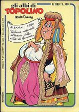 GLI ALBI DI TOPOLINO N° 1168 - 27 MARZO 1977 - CONDIZIONE OTTIMO / EDICOLA