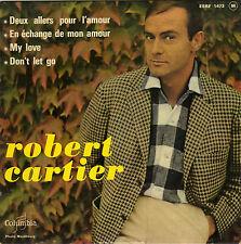 ROBERT CARTIER DEUX ALLERS POUR L'AMOUR FRENCH ORIG EP JEAN CLAUDRIC