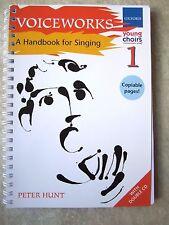 Voiceworks 1 con 2 cd-un manuale per cantare da Peter Hunt * NUOVO * Oxford