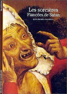 Les Sorcières : Fiancées de Satan von Jean-Michel Sallmann | Buch | Zustand gut