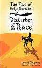 The Tale of Hodja Nasreddin: Disturber of the Peace by Leonid Solovyov (Paperback, 2009)