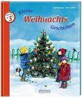 Kleine Weihnachts-Geschichten zum Vorlesen von Rolf Krenzer (2013, Gebundene Ausgabe)
