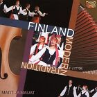 Finland: Modern Tradition by Matit Ja Maiijat (CD, Aug-2003, Arc Music)