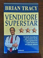 VENDITORE SUPERSTAR - Brian Tracy - Gribaudi - 2010
