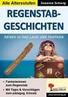 Regenstab-Geschichten von Susanne Schurig (1999, Kunststoffeinband)