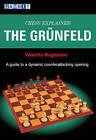 Chess Explained: The Grunfeld by Valentin Bogdanov (Paperback, 2009)