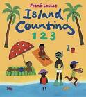 Island Counting 1 2 3 by Frane Lessac (Board book, 2008)