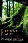 Relational Reality: New Discoveries of Interrelatedness That Are Transforming the Modern World by Charlene Spretnak (Paperback / softback, 2011)