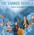 Flight of the Phoenix by The Yankee Rebels (CD, Ampersand)