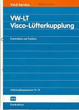 SSP 70 VW LT Visco Lüfterkupplung Selbststudienprogramm  aus 1985