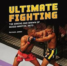Ultimate Fighting: The Brains and Brawn of Mixed Martial Arts (Spectac-ExLibrary