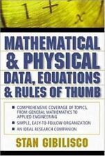 Mathematical and Physical Data, Equations, and Rules of Thumb Gibilisco, Stan P