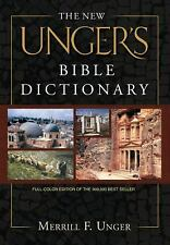 The New Unger's Bible Dictionary, Unger, Merrill F.