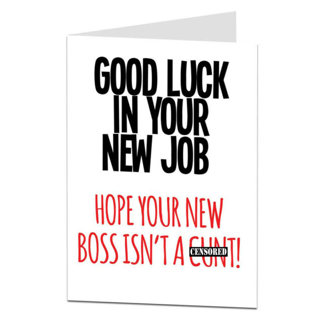 Good Luck In Your Job Congratulations Card Funny Rude Offensive Work