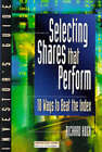 Investor's Guide to Selecting Shares That Perform by Richard Koch (Paperback, 1996)