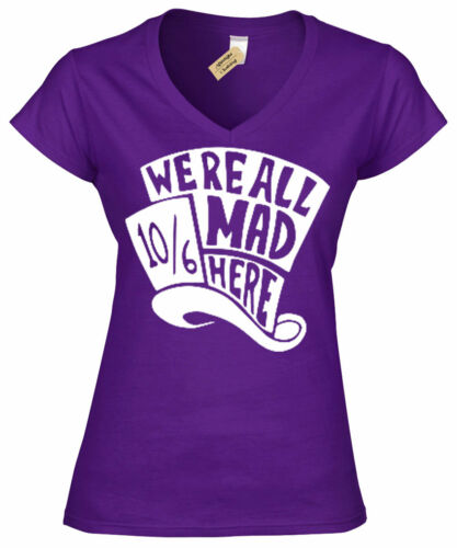 Womens Mad Hatter T-Shirt We are all here alice wonderland ladies V-Neck Top