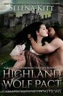 Highland Wolf Pact Compromising Positions by Selena Kitt (Paperback / softback, 2015)