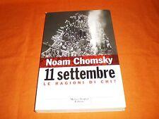 NOAM CHOMSKY, 11 SETTEMBRE— LE RAGIONI DI CHI ?, MARCO TROPEA EDITORE