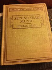 Second Year Music Textbook 1915 Vintage Book Hollis Dann Music Course Antique