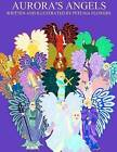 Aurora's Angels by Petunia Flowers (Paperback / softback, 2012)