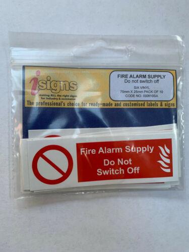 Alarme incendie-ne pas éteindre étiquette 75 x 25 mm SAV Pk De 10 IS0810SA