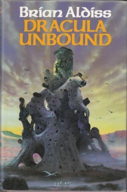 Dracula Unbound - Brian Aldiss - hardback - as new
