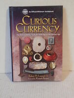 Curious Currency The Story Of Money From The Stone Age To Internet Age Leonard