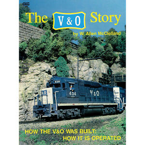 The V&O Story - Book of magazine articles from Railroad Model Craftsman NEW BOOK