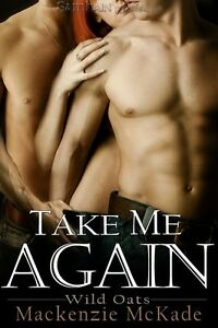 Image Is Loading Take Me Again By Mackenzie Mckade Erotic Contemp