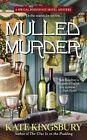 Mulled Murder by Kate Kingsbury (Paperback, 2014)