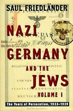 Nazi Germany and the Jews: The Years of Persecution, 1933-1939 (Nazi G-ExLibrary