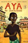 Aya De Yopougon: v. 1 by Marguerite Abouet (Hardback, 2005)