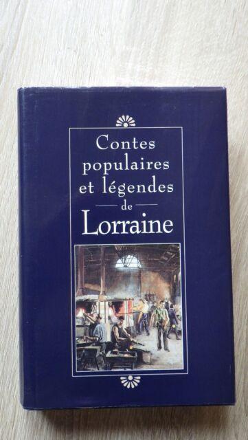 CONTES POPULAIRES ET LEGENDES DE LORRAINE France Loisirs (1995)