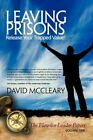 Leaving Prisons Release Your Trapped Value 9781449033729 by David McCleary