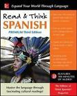 Read & Think Spanish, Premium by The Editors of Think Spanish Magazine (Paperback, 2017)