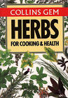 Gem Nature Guide to Herbs for Cooking and Health by Jill Coombes, Christine J. Wilson (Paperback, 1987)