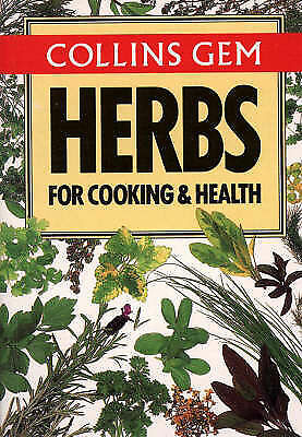 Christine Grey-Wilson, Herbs for Cooking and Health (Collins Gem) (Collins Gems)