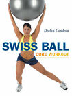 Swiss Ball Core Workout by Declan Condron (Paperback, 2007)